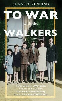 TO WAR WITH THE WALKERS, Venning, Annabel