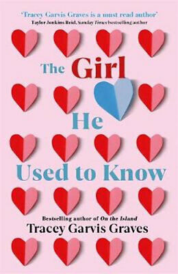 NEW The Girl He Used to Know By Tracey Garvis Graves Paperback Free Shipping