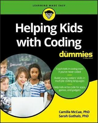 NEW Helping Kids with Coding For Dummies By Camille McCue Paperback