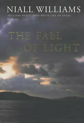 (Very Good)-The Fall of Light (Hardcover)-Niall Williams-0330487019