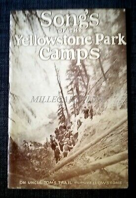 SONG'S OF THE YELLOWSTONE PARK CAMPS - Brochure with some Photos