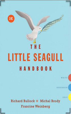 The Little Seagull Handbook  (3rd edition) by Richard Bullock, Free Shipping.