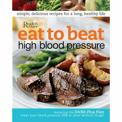 Eat to Beat High Blood Pressure Paperback