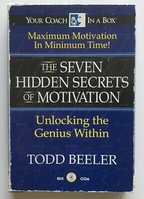 The Seven Hidden Secrets of Motivation by Todd Beeler On 6 CD Unlocking Genius