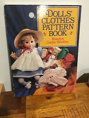 Dolls' Clothes Pattern Book Roselyn Gadia-Smitley