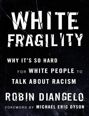 WHITE FRAGILITY by Robin DiAngelo (2019 , EB00k , P.D.F)