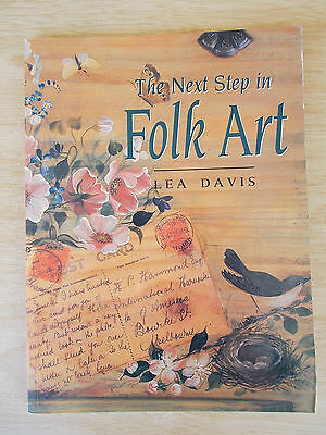 The Next Step In Folk Art~Lea Davis~12 Projects~Templates~Tray~Stool~Boxes~Frame