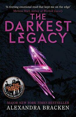 The Darkest Legacy: Book 4 (A Darkest Minds Novel) by Bracken, Alexandra, NEW Bo