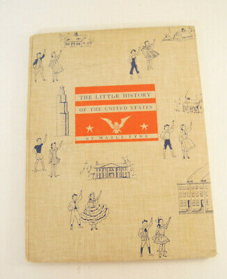The Little History of the United States by Mable Pyne Hardcover Book 1940 Boston