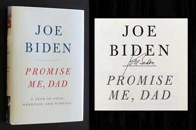 """JOE BIDEN SIGNED IN PERSON - """"Promise Me, Dad"""" - NOT Tipped-In! 1st/1st (Obama)!"""