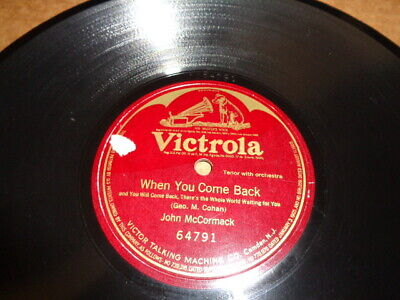 WW1 VICTROLA 1-Sided 78/John McCormack/Geo.M.Cohan Song../E!