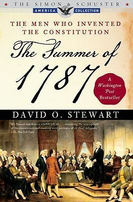 The Summer of 1787: The Men Who Invented the Constitution [The Simon & Schuster