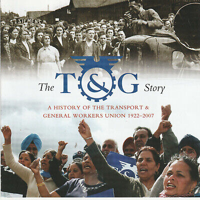 A History of the TRANSPORT & GENERAL WORKERS UNION 1922-2007  cd