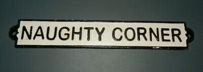 """""""NAUGHTY CORNER"""" Cast Iron Plaque Sign 10 1.25"""" x 1.75"""" Time Out Man Cave Garage"""