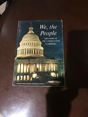 We The People The Atory Of The United States capitol