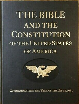 The Bible and the Constitution of the United States of America 1st Ed. HC