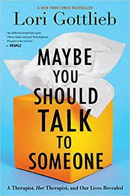 Maybe You Should Talk to Someone by Lori Gottlieb Hardcover FREE SHIP TOP SALES