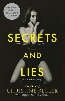 Secrets and Lies: The Trials of Christine Keeler by Christine Keeler