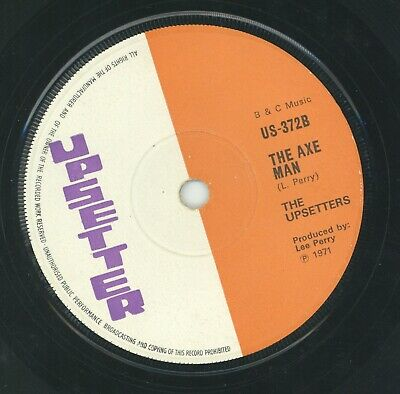 """ MORE AXE."" bob marley & the wailers. UPSETTER 7in 1971."
