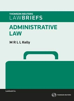 NEW Administrative Law By Margaret Kelly Paperback Free Shipping