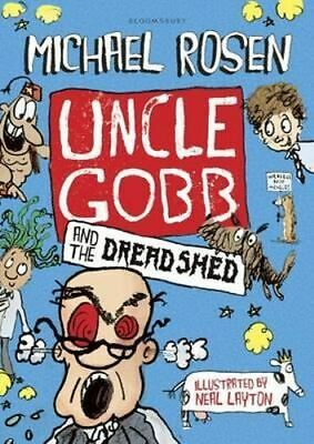 NEW Uncle Gobb and the Dread Shed By Michael Rosen Hardcover Free Shipping