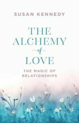 NEW Alchemy of Love By Susan Kennedy Paperback Free Shipping