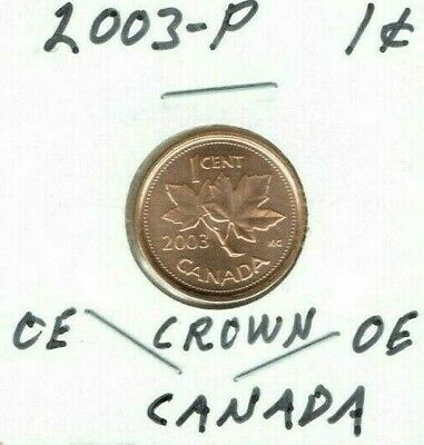 2003-P Brilliant Uncirculated Canada OE Crown One Cent Coin!