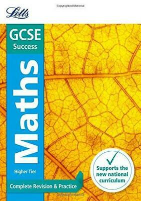 GCSE Maths Higher: Complete Revision & Practice (Letts GCSE Revision Success - N