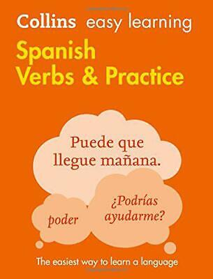 Easy Learning Spanish Verbs and Practice (Collins Easy Learning Spanish) by Coll