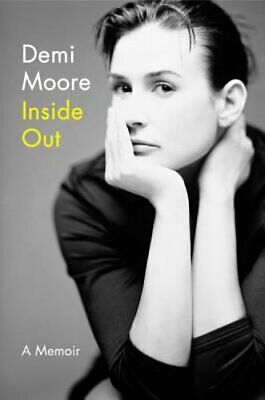 Inside Out: A Memoir by Demi Moore: New