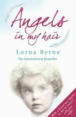 NEW Angels In My Hair By Lorna Byrne Paperback Free Shipping