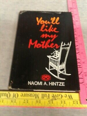 You'll Like My Mother by Naomi A. Hintze, 1969, 2nd Impression