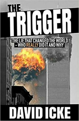 The Trigger: The Lie That Changed the World by Icke, David, NEW Book, FREE & FAS