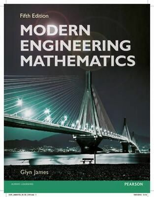 NEW Modern Engineering Mathematics (5th Edition) By Glyn James Paperback