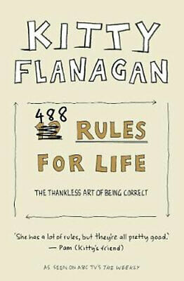 NEW Kitty Flanagan's 488 Rules for Life By Kitty Flanagan Paperback