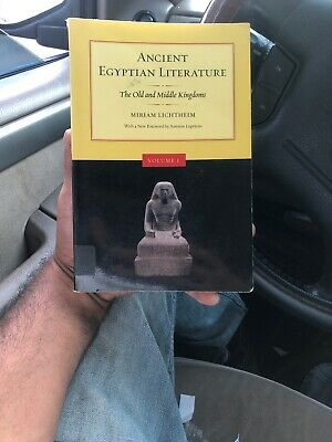 Ancient Egyptian Literature Vol 1 : The Old and Middle Kingdoms by Miriam...