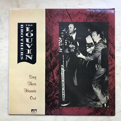 Louvin Brothers Sing Their Hearts Out Lp 1989 Compilation  (Nice Clean Copy) Uk
