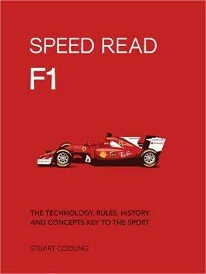 Speed Read F1: The Technology, Rules, History and Concepts Key to the Sport (Pap