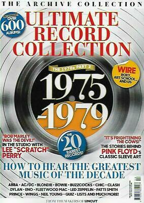 UNCUT MAGAZINE - ULTIMATE RECORD COLLECTION THE 1970s - PART 2 (1975 - 1979) NEW
