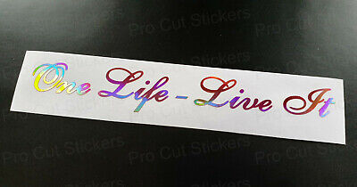 One Life Live It Quote Rose Gold Pink Neo Hologram Chrome Custom Stickers Decals
