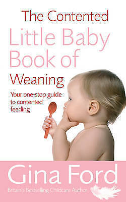 The Contented Little Baby Book Of Weaning by Gina Ford,  Used Book (Paperback) F