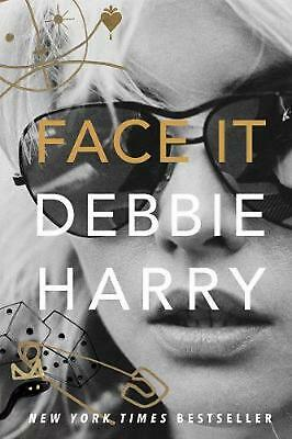 Face It: A Memoir by Debbie Harry (English) Hardcover Book Free Shipping!