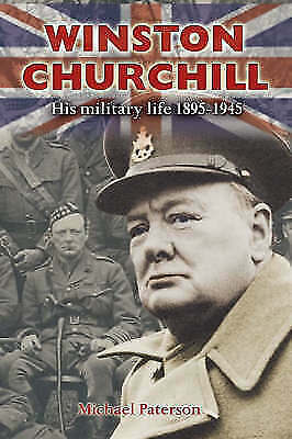 (Very Good)-Winston Churchill: His Military Life 1895-1945 (Hardcover)-Paterson,