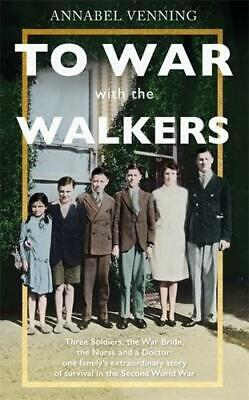 To War With the Walkers by Annabel Venning (author)