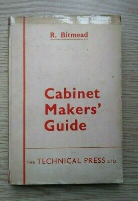 CABINET MAKERS' GUIDE by R. Bitmead 1948 HB  VINTAGE WOODWORING BOOK