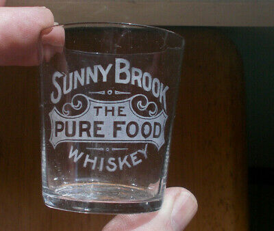 Sunny Brook The Pure Food Whiskey Etched Pre Pro 1910 Era Shot Glass Louisville