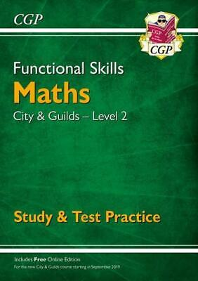 Functional Skills. City & Guilds Entry Level 2. Maths by Books, CGP