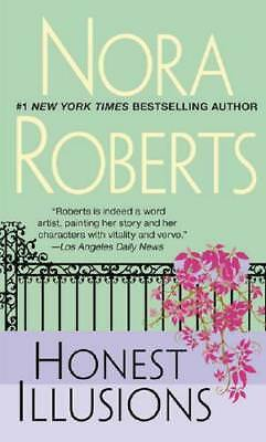 Honest Illusions by Nora Roberts (author)