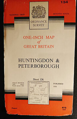 "ORDNANCE SURVEY MAP - Huntingdon & Peterborough - 1"" to 1 mile 1964 - Sheet 134"