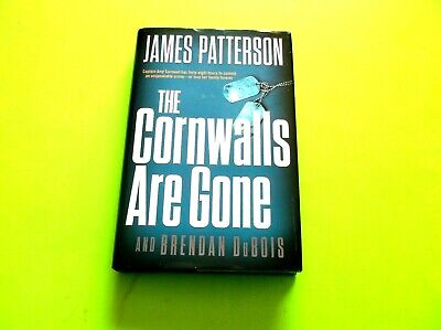 The Cornwalls Are Gone By James Patterson  2019 Hardback